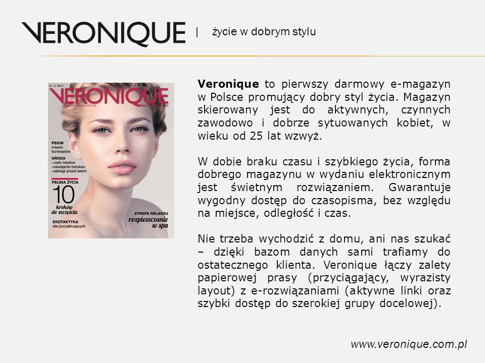| życie w dobrym stylu www.veronique.com.pl Dlaczego warto nam zaufać.