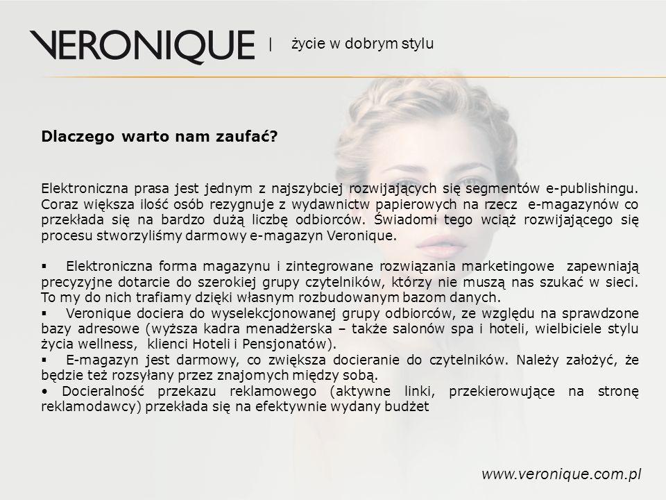 | życie w dobrym stylu www.veronique.com.pl Jak docieramy do czytelników.