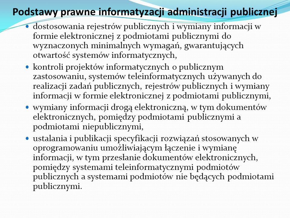 Podstawy prawne informatyzacji administracji publicznej dostosowania rejestrów publicznych i wymiany informacji w formie elektronicznej z podmiotami p