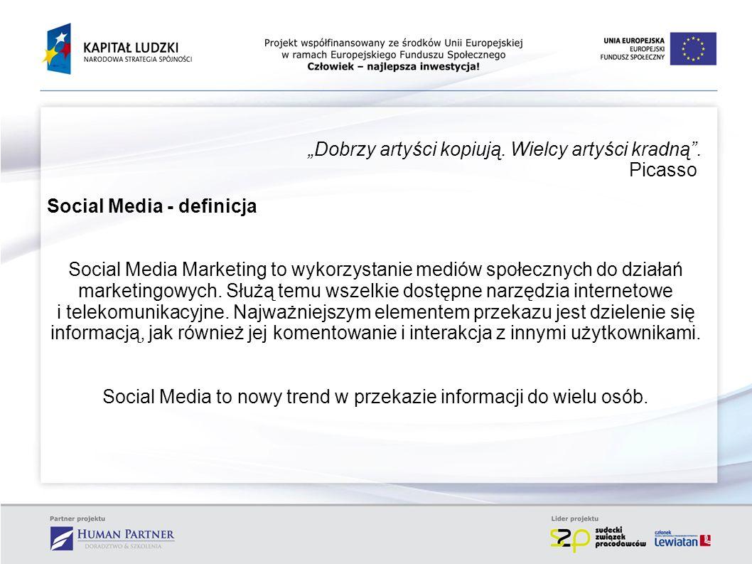 . Rodzaje narzędzi internetowych Social Media promocja firmy na portalach społecznościowych fora internetowe grupy dyskusyjne udostępnianie dźwięków, muzyki, video (youtube, picasa, myspace) komunikatory (gg, skype, VoIP) blogi, mikroblogi (blip, twitter) komentarze pod artykułami, zdjęciami, filmikami e-mailing czat Źródło: www.eactive-pozycjonowanie.pl/social-media-mozliwosci.html