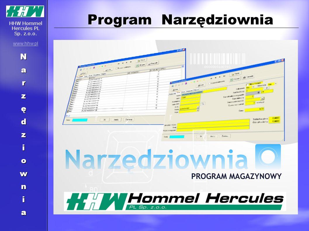 Program Narzędziownia Program Narzędziownia Narzędziownia HHW Hommel Hercules PL Sp. z.o.o. www.hhw.pl