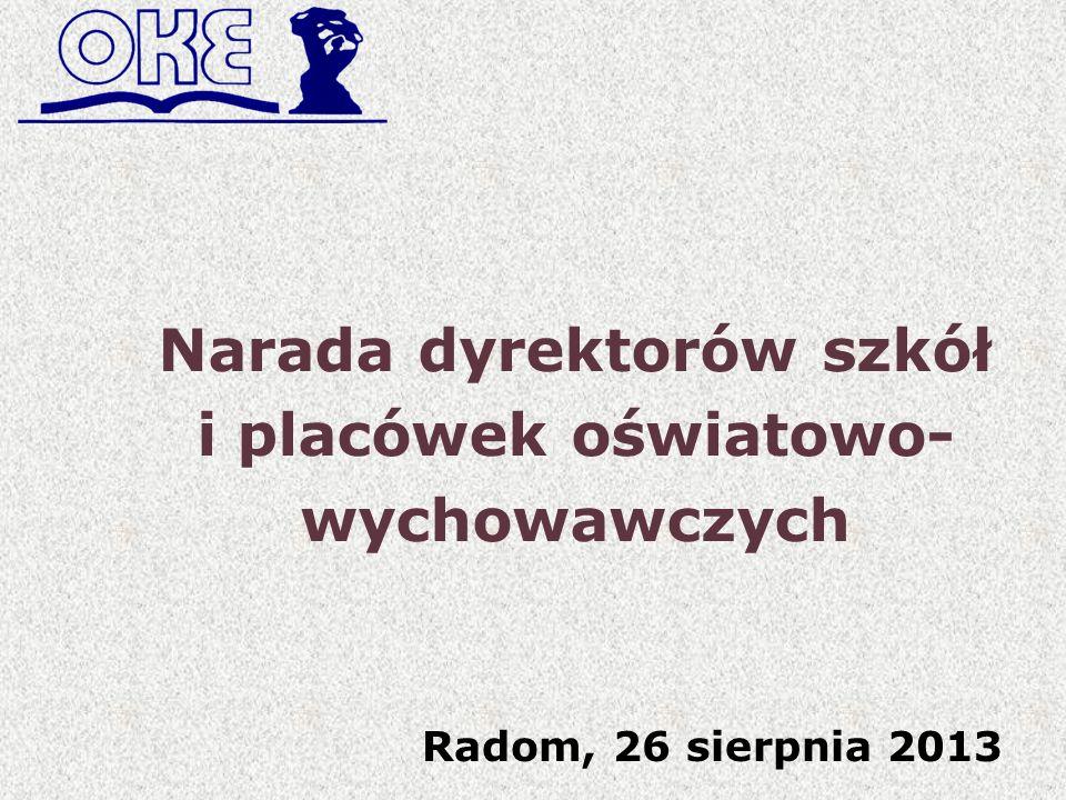 Narada dyrektorów szkół i placówek oświatowo- wychowawczych Radom, 26 sierpnia 2013