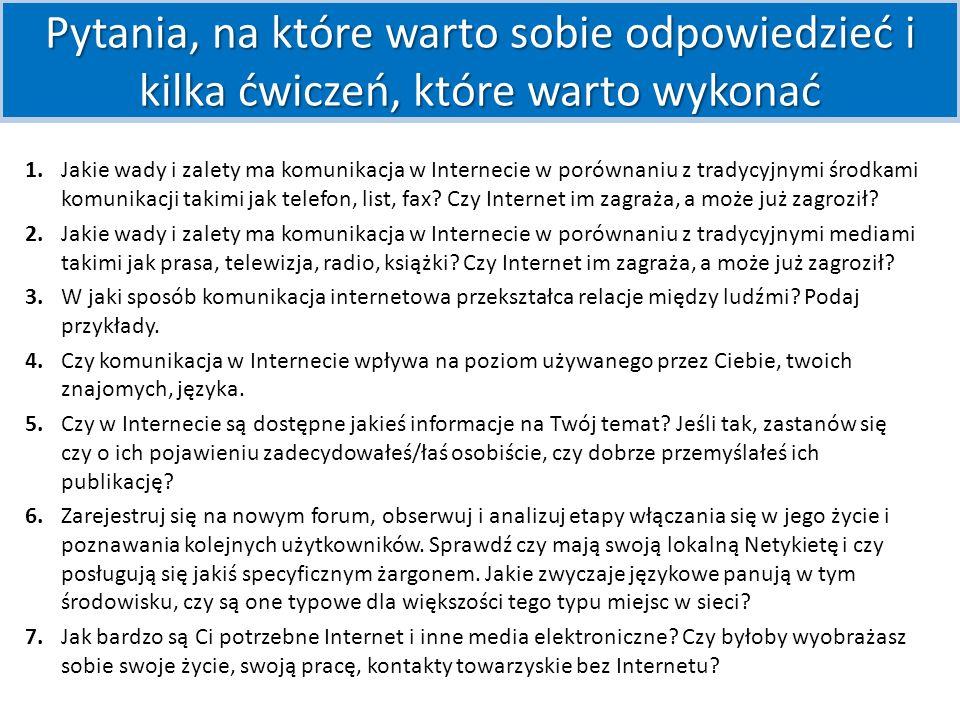 W.Godzic, Język w Internecie: Czy piszemy to, co myślimy?, [w:] J.