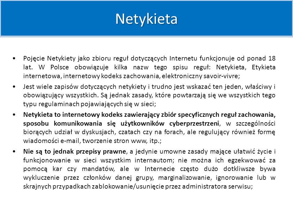 Netykieta (netiquette) to jeden z wielu neologizmów, do których powstania przyczynił się rozwój komputeryzacji.