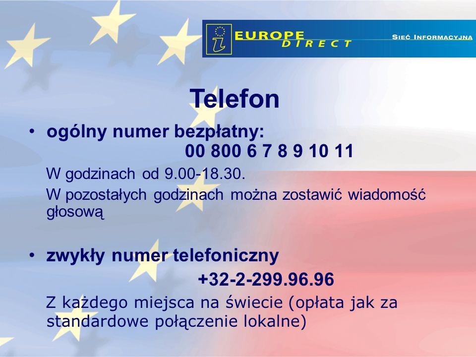 ogólny numer bezpłatny: 00 800 6 7 8 9 10 11 W godzinach od 9.00-18.30.