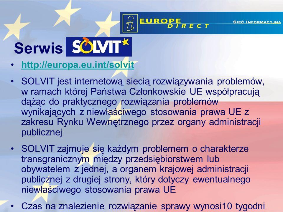 http://europa.eu.int/solvit SOLVIT jest internetową siecią rozwiązywania problemów, w ramach której Państwa Członkowskie UE współpracują dążąc do praktycznego rozwiązania problemów wynikających z niewłaściwego stosowania prawa UE z zakresu Rynku Wewnętrznego przez organy administracji publicznej SOLVIT zajmuje się każdym problemem o charakterze transgranicznym między przedsiębiorstwem lub obywatelem z jednej, a organem krajowej administracji publicznej z drugiej strony, który dotyczy ewentualnego niewłaściwego stosowania prawa UE Czas na znalezienie rozwiązanie sprawy wynosi10 tygodni Serwis