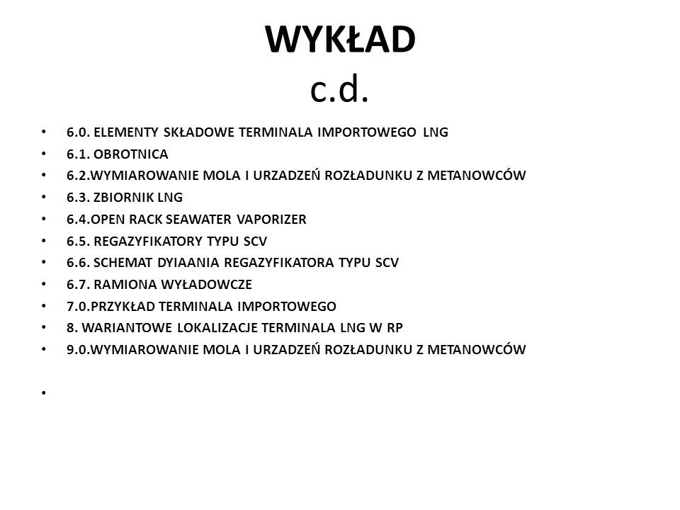 WARSZTATYStanisław Trzop,54 9.1.WYMIAROWANIE MOLA I URZADZEŃ ROZŁADUNKU Z METANOWCÓW Pirs