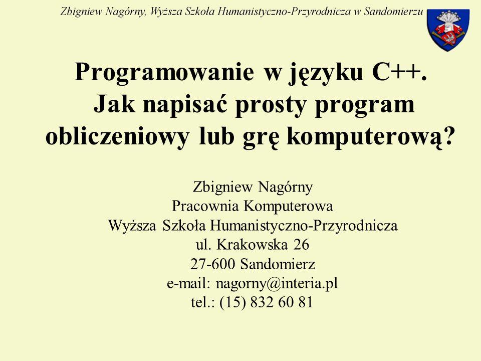 Programowanie w języku C++. Jak napisać prosty program obliczeniowy lub grę komputerową.