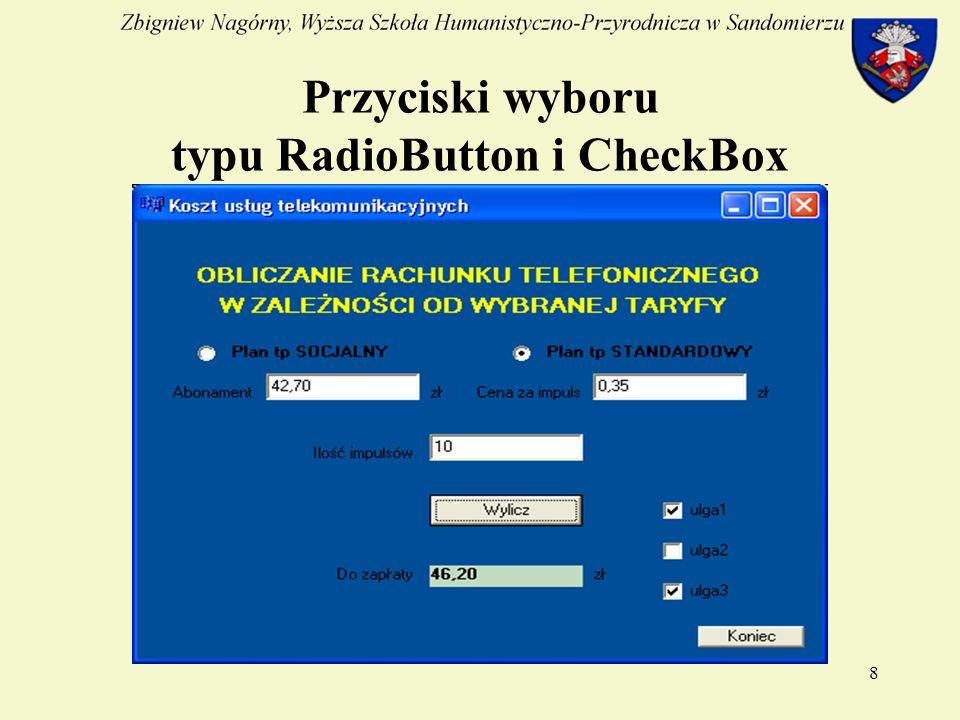 8 Przyciski wyboru typu RadioButton i CheckBox