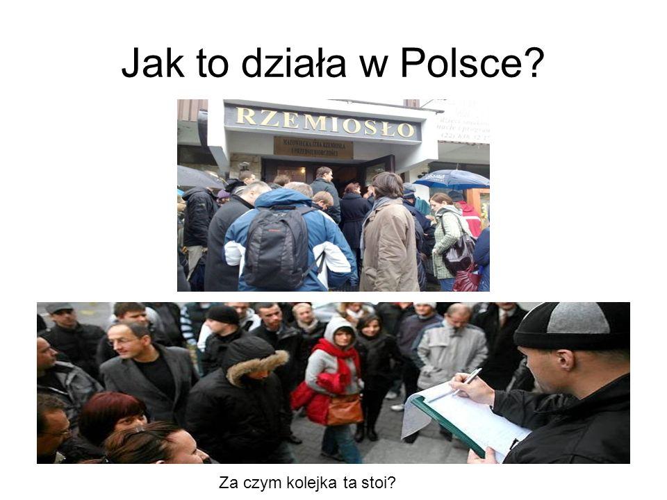 Jak to działa w Polsce? Za czym kolejka ta stoi?