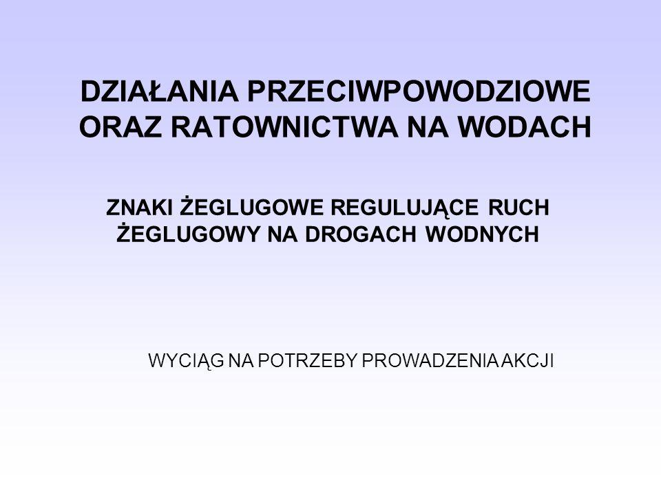 ZNAKI ŻEGLUGOWE NAKAZU A.1.Zakaz przejścia.