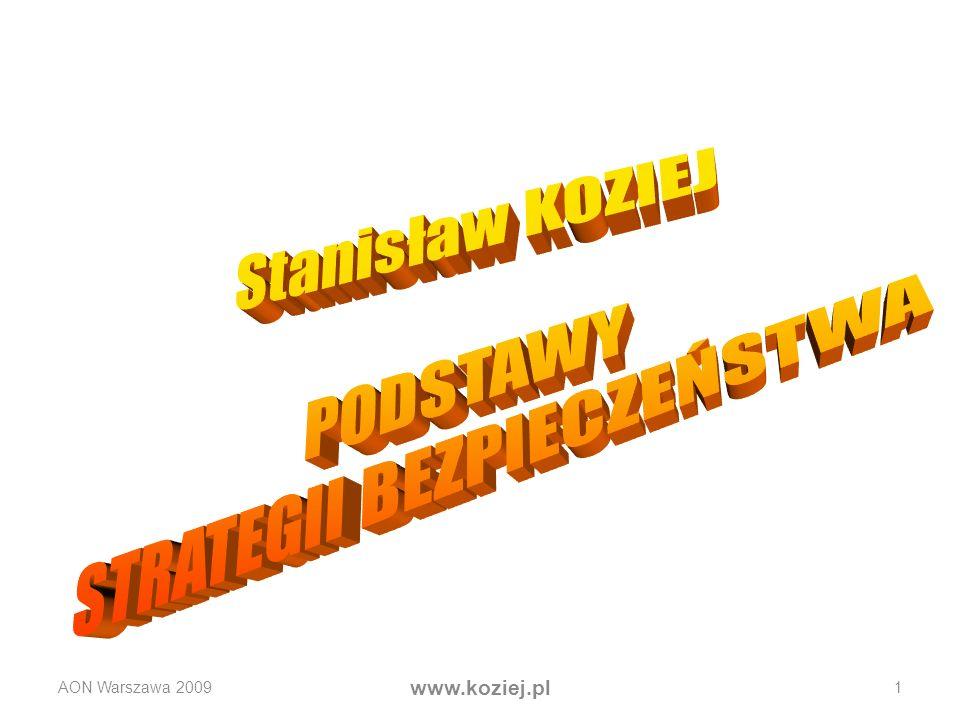 AON Warszawa 2009 www.koziej.pl 1