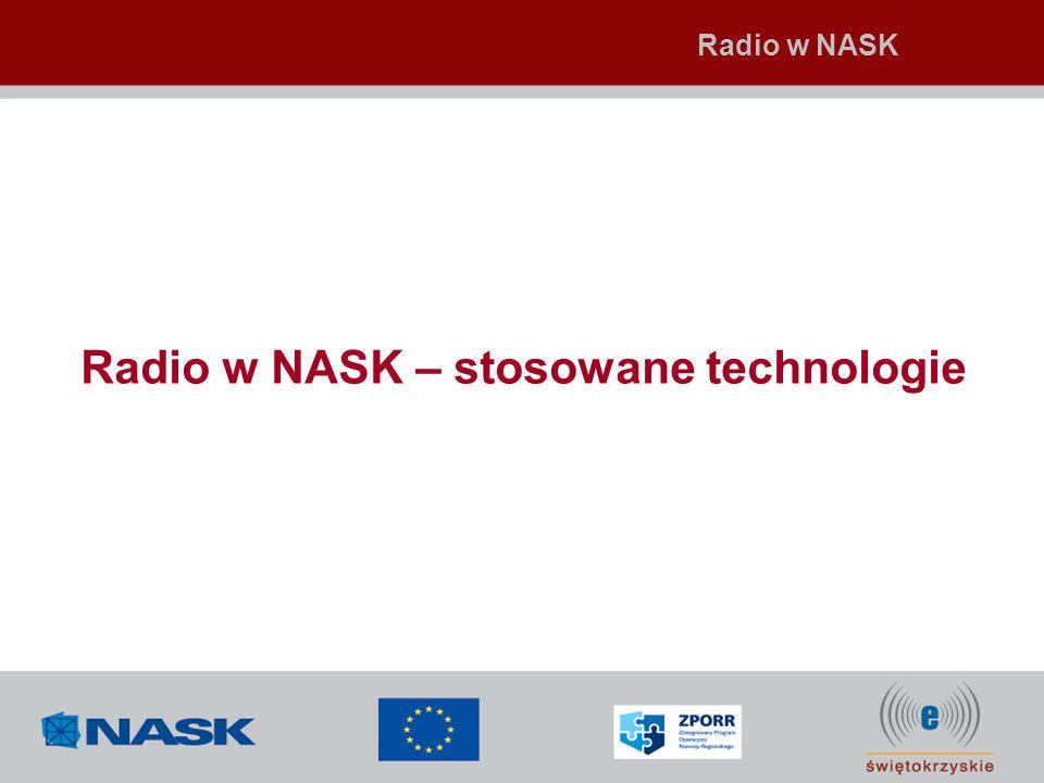 Zasady udostępniania usługi: Projekt e-świętokrzyskie – budowa sieci radiowej Administracja rządowa i samorządowa, edukacja oraz duże firmy korporacyjne będą dołączani bezpośrednio, za pomocą terminala abonenckiego do anteny radiowej (zapewni to dostęp o gwarantowanych parametrach) Dostęp dla użytkownika indywidualnego będzie realizowany za pośrednictwem lokalnych operatorów, z którymi NASK zamierza nawiązać współpracę