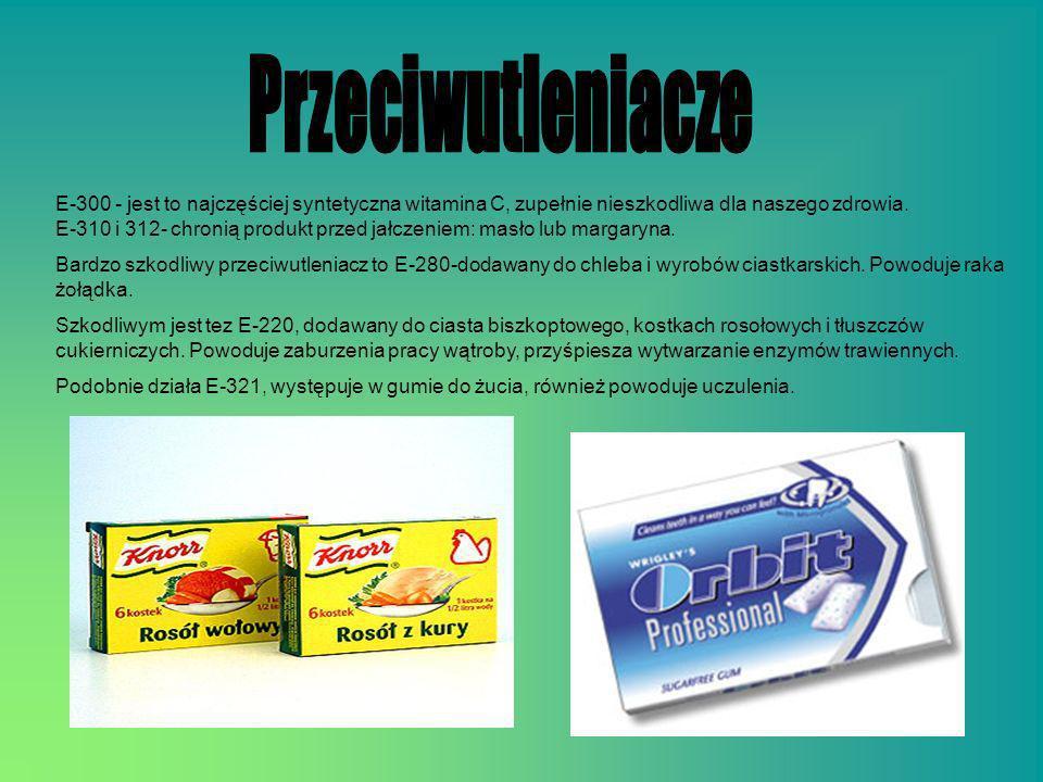 E-300 - jest to najczęściej syntetyczna witamina C, zupełnie nieszkodliwa dla naszego zdrowia. E-310 i 312- chronią produkt przed jałczeniem: masło lu