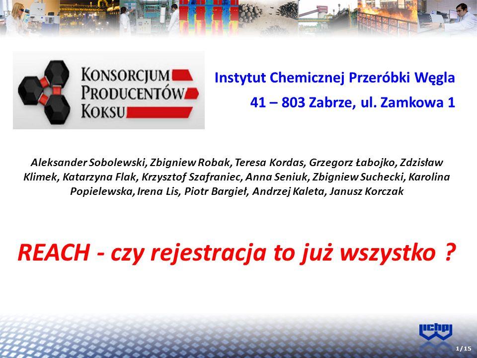 2/15 R-Registration (rejestracja) E-Evaluation (ocena) A-Authorisation (zezwolenia) CH-Chemicals (chemikaliów) Rejestracja do 30.11.2010 substancje produkowane w ilości > 1,000 t/r do 31.05.2013 substancje produkowane w ilości 100 - 1000 t/r do 31.05.2018 substancje produkowane w ilości > 1 t/r Rozporządzenie REACH,