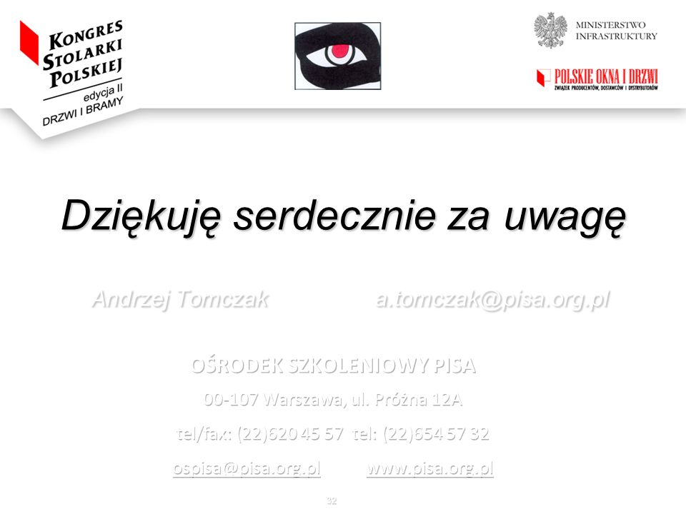 32 Dziękuję serdecznie za uwagę Andrzej Tomczak a.tomczak@pisa.org.pl