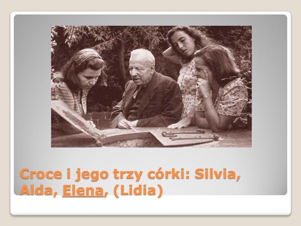 Croce i jego trzy córki: Silvia, Alda, Elena, (Lidia)