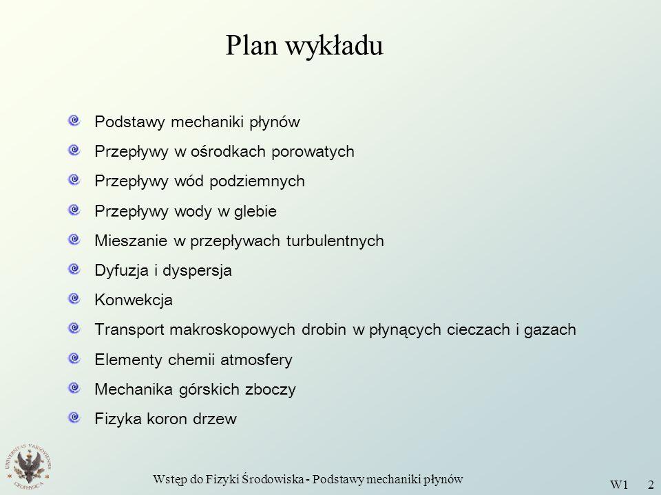 Wstęp do Fizyki Środowiska - Podstawy mechaniki płynów W1 3 B.