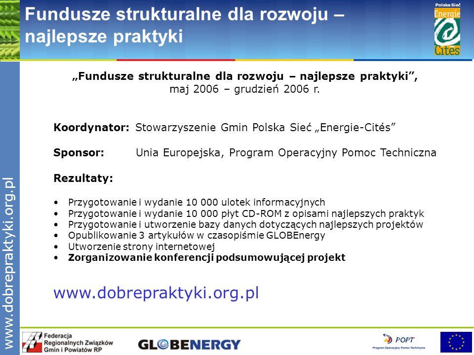 www.pnec.org.pl Polska Sieć www.dobrepraktyki.org.pl Fundusze strukturalne dla rozwoju – najlepsze praktyki