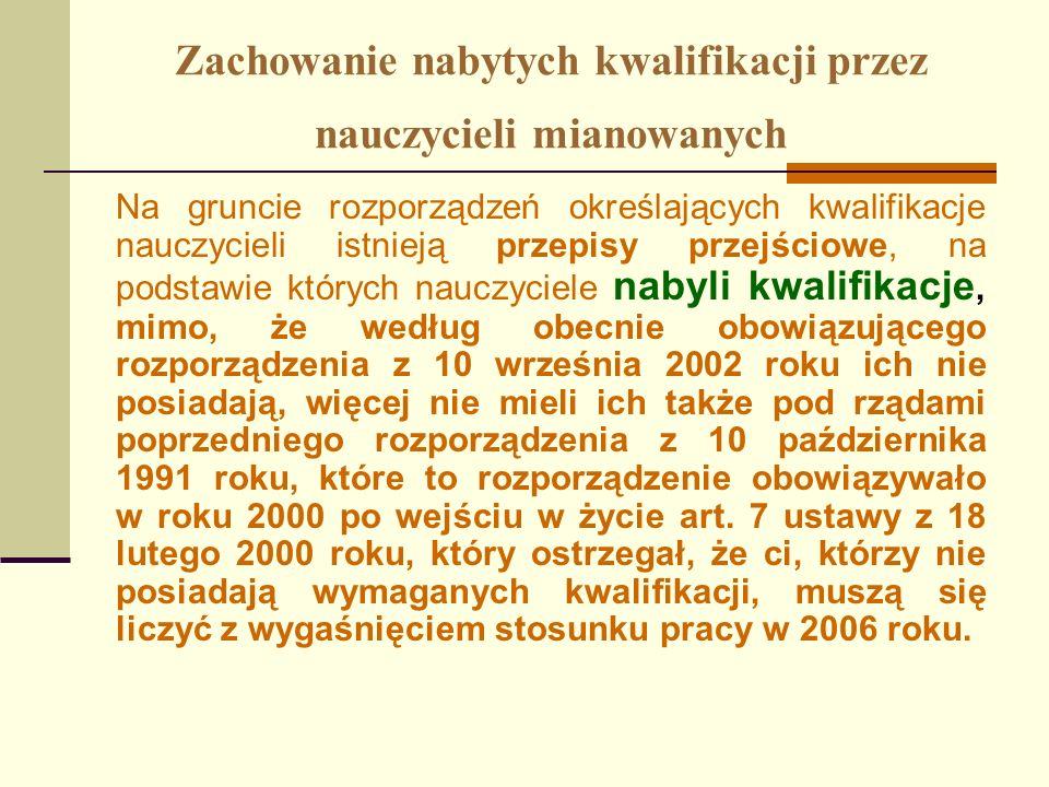 Kierunek studiów zbliżony do nauczanego przedmiotu lub rodzaju prowadzonych zajęć W wyniku tego wyroku zakwestionowany przepis z dniem 31 maja 2004 r.