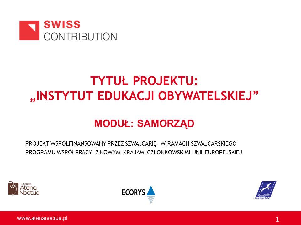 www.atenanoctua.pl 2 Moduł II.Samorządowy Aspekty prawne funkcjonowania JST.