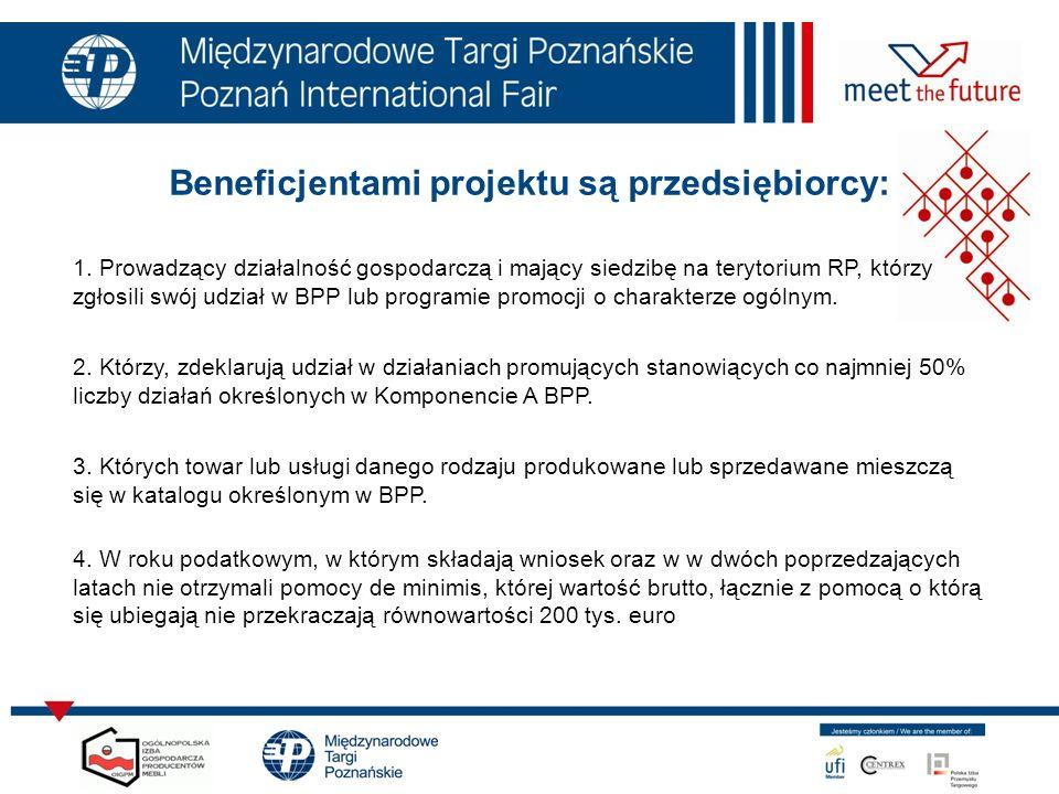 Beneficjentami projektu są przedsiębiorcy: 1. Prowadzący działalność gospodarczą i mający siedzibę na terytorium RP, którzy zgłosili swój udział w BPP