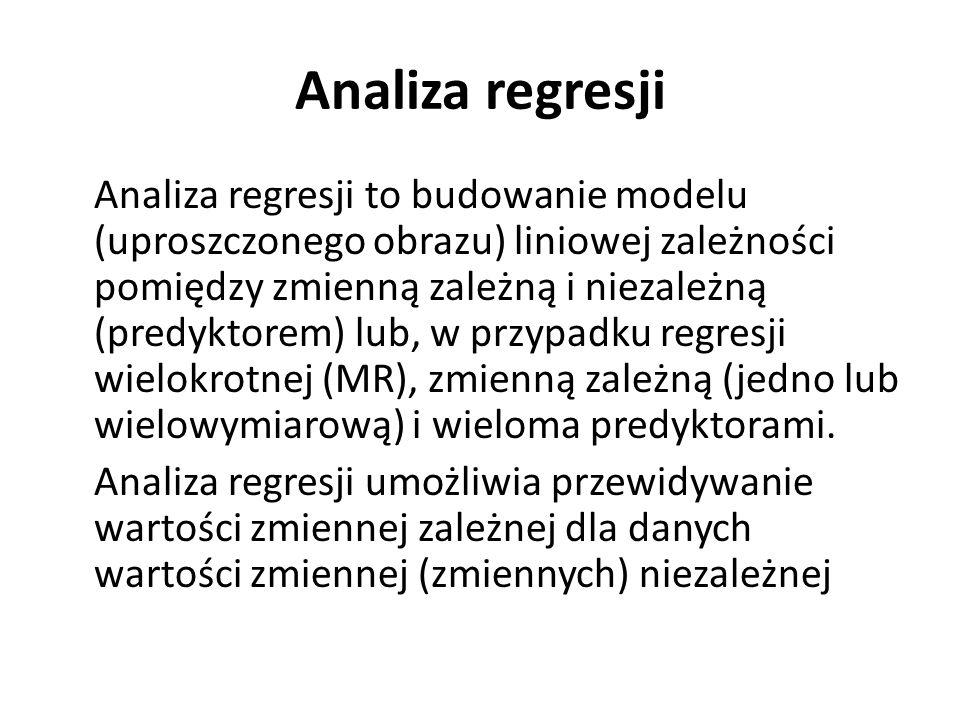 Analiza regresji Analiza regresji to budowanie modelu (uproszczonego obrazu) liniowej zależności pomiędzy zmienną zależną i niezależną (predyktorem) l