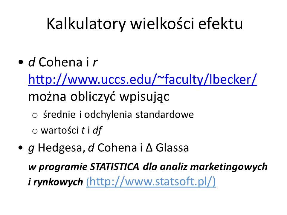Kalkulatory wielkości efektu d Cohena i r http://www.uccs.edu/~faculty/lbecker/ można obliczyć wpisując http://www.uccs.edu/~faculty/lbecker/ o średni