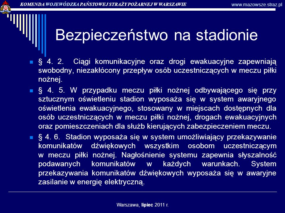 Bezpieczeństwo na stadionie § 7.1.