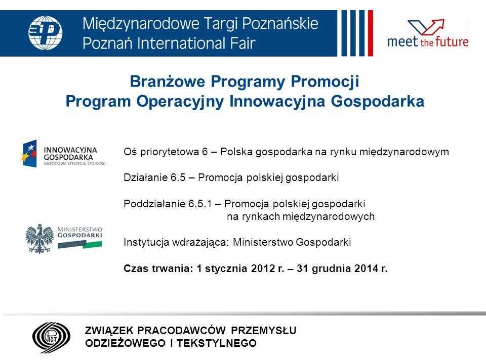 7.01.12 Kontakt: MTP: PIOT malgorzata.nowicka@mtp.pl a.krysiak@textiles.pl tel.
