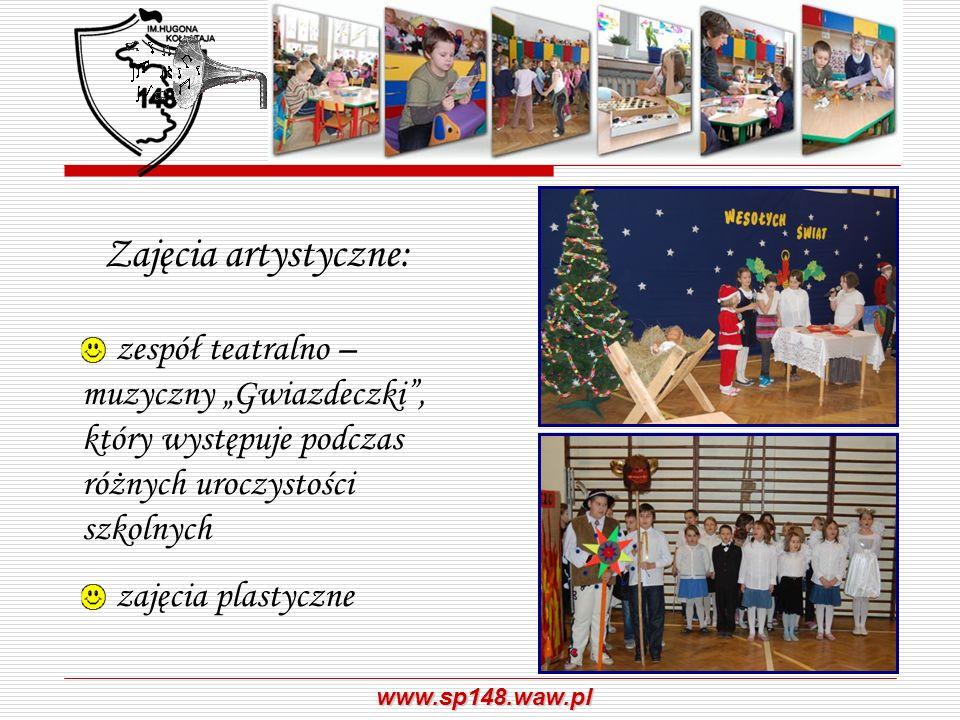 www.sp148.waw.pl Zajęcia artystyczne: zespół teatralno – muzyczny Gwiazdeczki, który występuje podczas różnych uroczystości szkolnych zajęcia plastycz