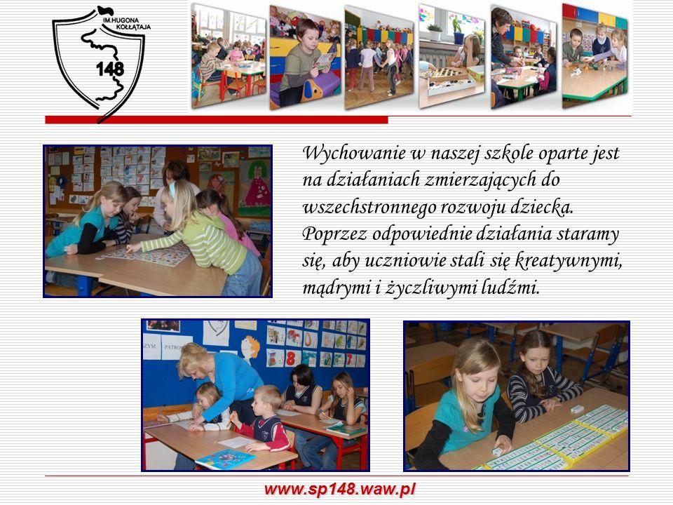 www.sp148.waw.pl Zajęcia prowadzone są w dobrze wyposażonych klasach, a zajęcia komputerowe w pracowni komputerowej z dostępem do Internetu