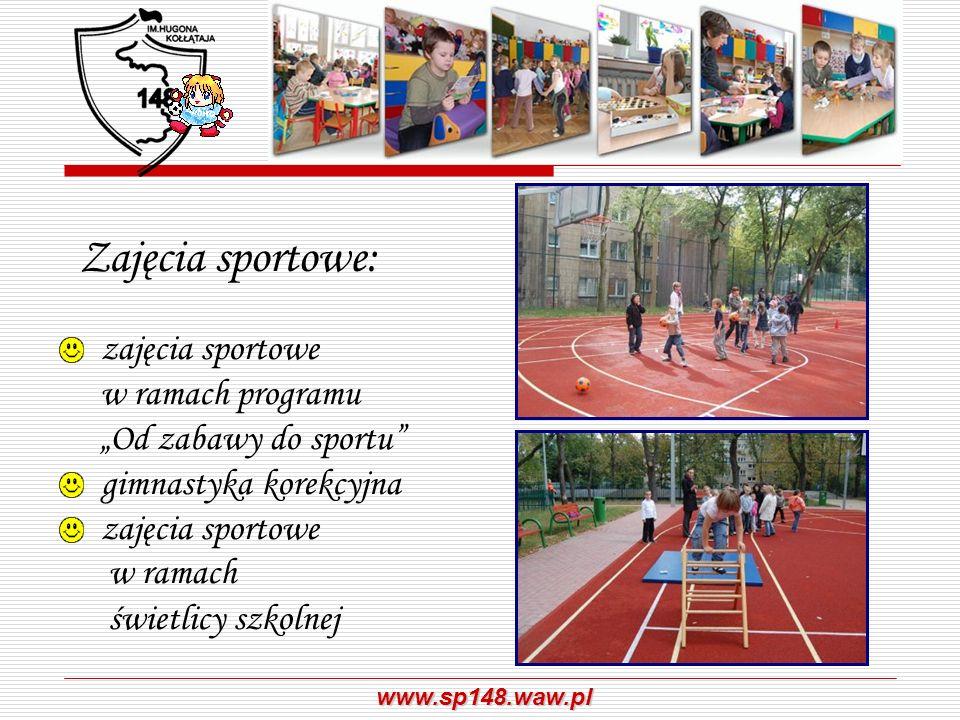 www.sp148.waw.pl Zajęcia sportowe: zajęcia sportowe w ramach programu Od zabawy do sportu gimnastyka korekcyjna zajęcia sportowe w ramach świetlicy sz
