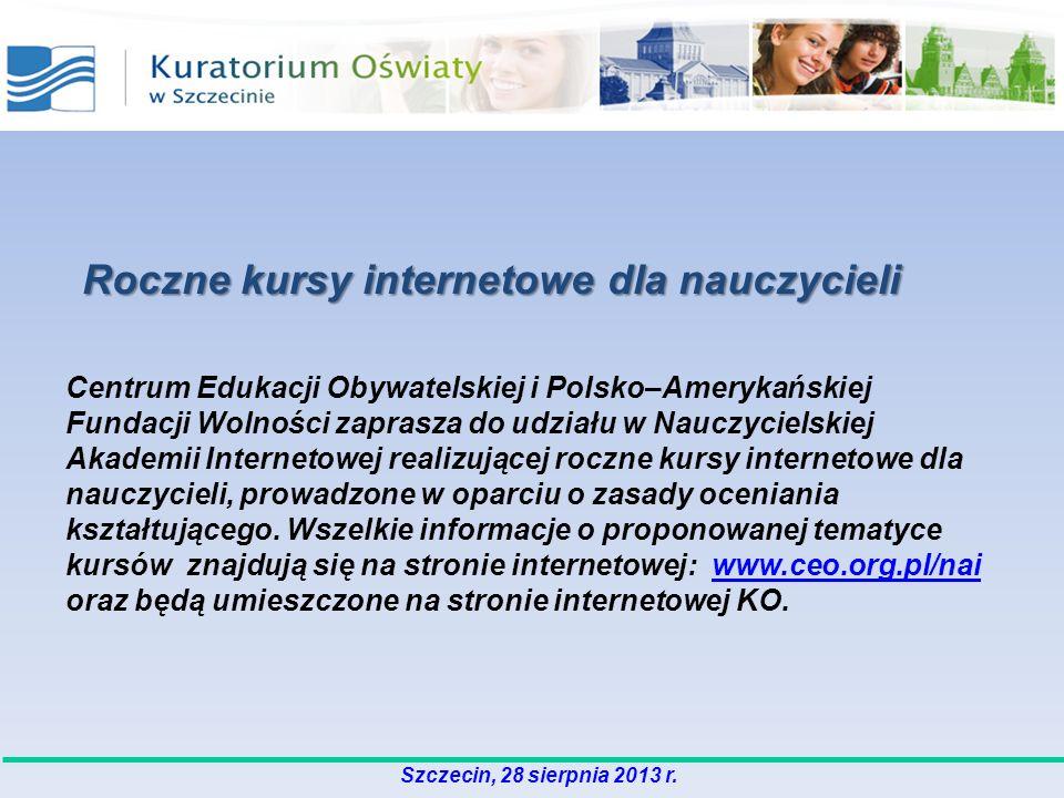 Szczecin, 28 sierpnia 2013 r. Centrum Edukacji Obywatelskiej i Polsko–Amerykańskiej Fundacji Wolności zaprasza do udziału w Nauczycielskiej Akademii I