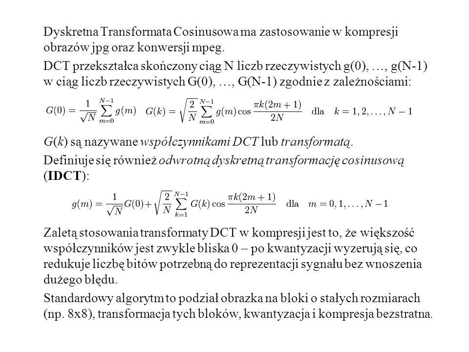 Dyskretna Transformata Cosinusowa ma zastosowanie w kompresji obrazów jpg oraz konwersji mpeg. DCT przekształca skończony ciąg N liczb rzeczywistych g