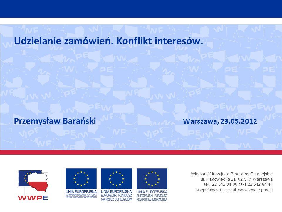 Władza Wdrażająca Programy Europejskie ul. Rakowiecka 2a, 02-517 Warszawa tel. 22 542 84 00 faks 22 542 84 44 wwpe@wwpe.gov.pl www.wwpe.gov.pl Udziela