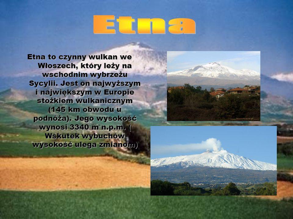 Etna to czynny wulkan we Włoszech, który leży na wschodnim wybrzeżu Sycylii. Jest on najwyższym i największym w Europie stożkiem wulkanicznym (145 km