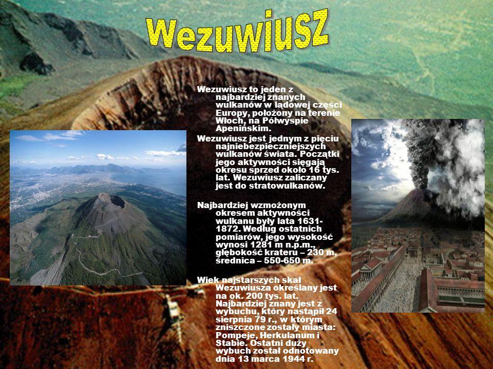 Wezuwiusz to jeden z najbardziej znanych wulkanów w lądowej części Europy, położony na terenie Włoch, na Półwyspie Apenińskim. Wezuwiusz jest jednym z