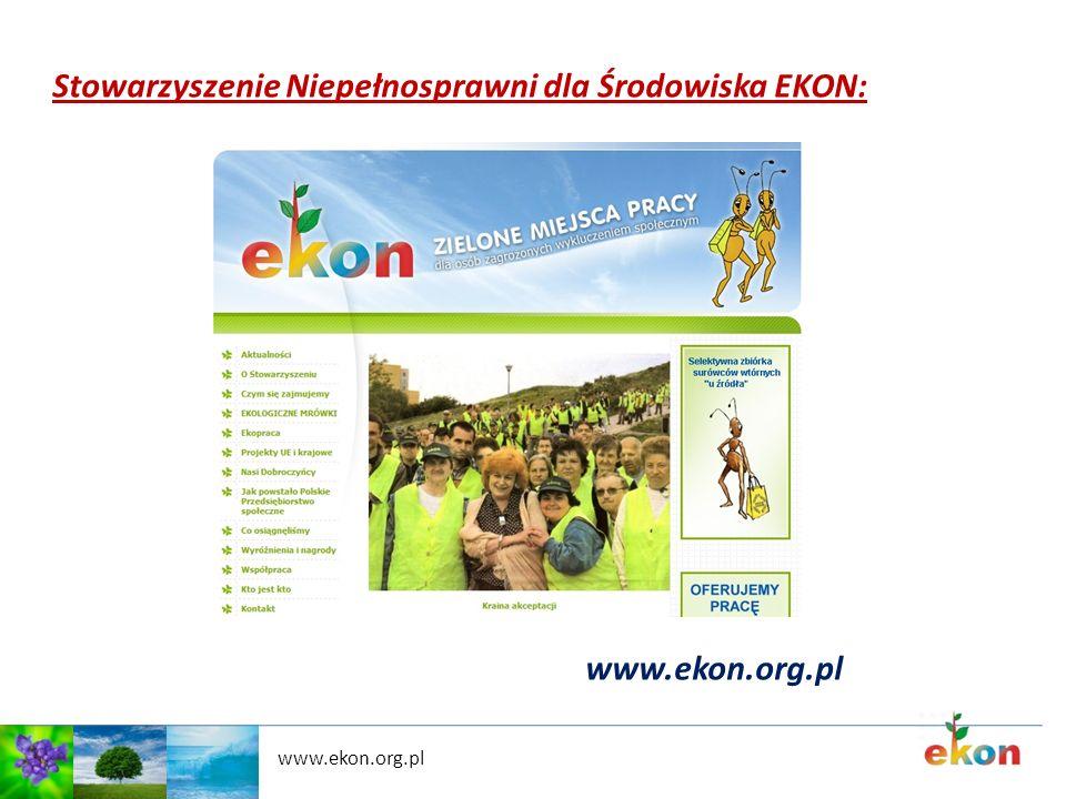 www.ekon.org.pl Stowarzyszenie Niepełnosprawni dla Środowiska EKON: www.ekon.org.pl