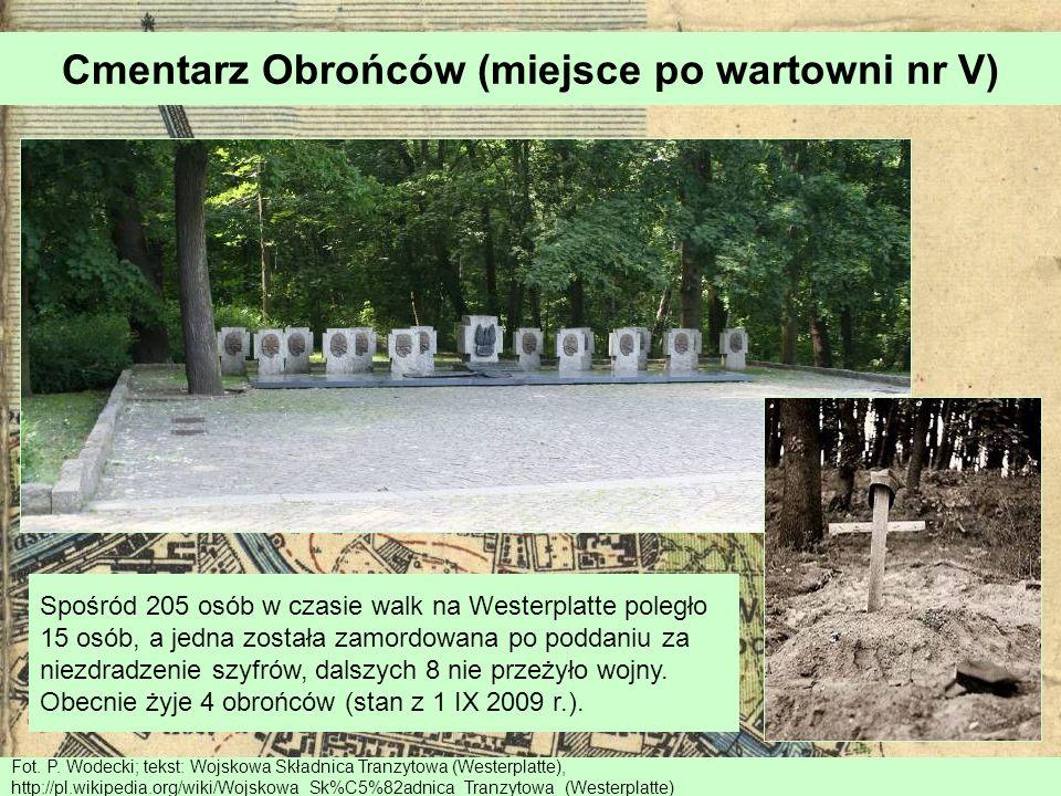 Cmentarz Obrońców (miejsce po wartowni nr V) Fot. P. Wodecki; tekst: Wojskowa Składnica Tranzytowa (Westerplatte), http://pl.wikipedia.org/wiki/Wojsko
