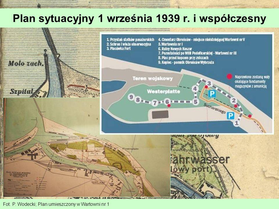 Plan sytuacyjny 1 września 1939 r. i współczesny Fot. P. Wodecki; Plan umieszczony w Wartowni nr 1