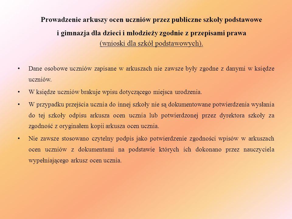 Prowadzenie arkuszy ocen uczniów przez publiczne szkoły podstawowe i gimnazja dla dzieci i młodzieży zgodnie z przepisami prawa (wnioski dla szkół pod