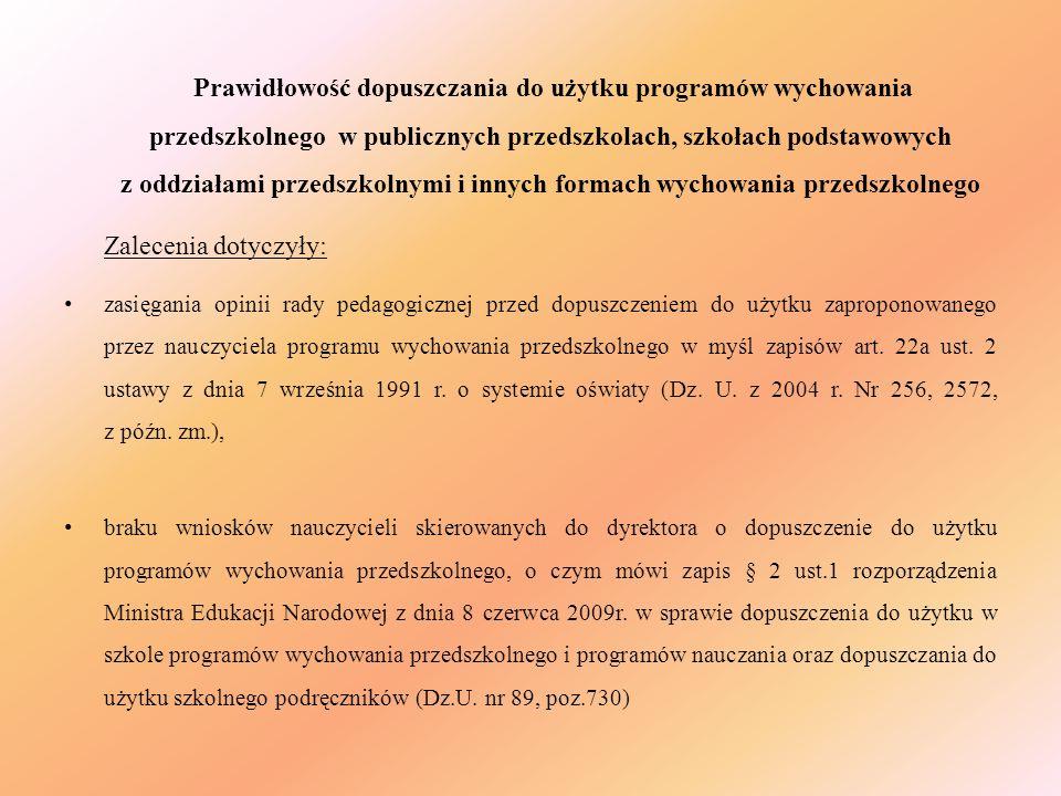 Prawidłowość dopuszczania do użytku programów wychowania przedszkolnego w publicznych przedszkolach, szkołach podstawowych z oddziałami przedszkolnymi