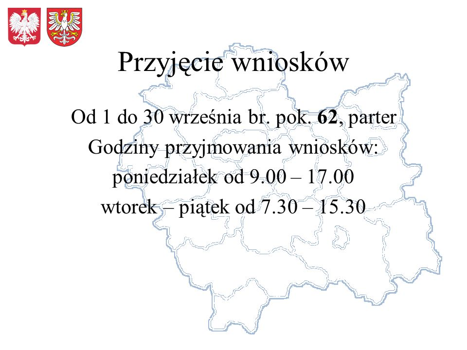 Przyjęcie wniosków Od 1 do 30 września br. pok.