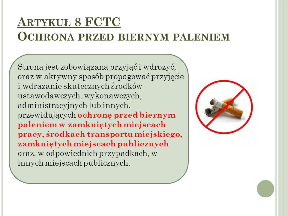 P RZYDATNE LINKI : Ramowa Konwencja Światowej Organizacji Zdrowia o Ograniczeniu Użycia Tytoniu, sporządzona w Genewie dnia 21 maja 2003 r.