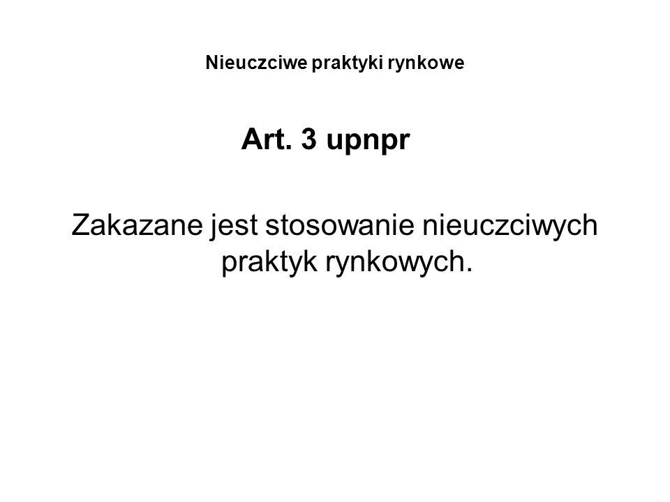 Nieuczciwe praktyki rynkowe Art.4 ust.