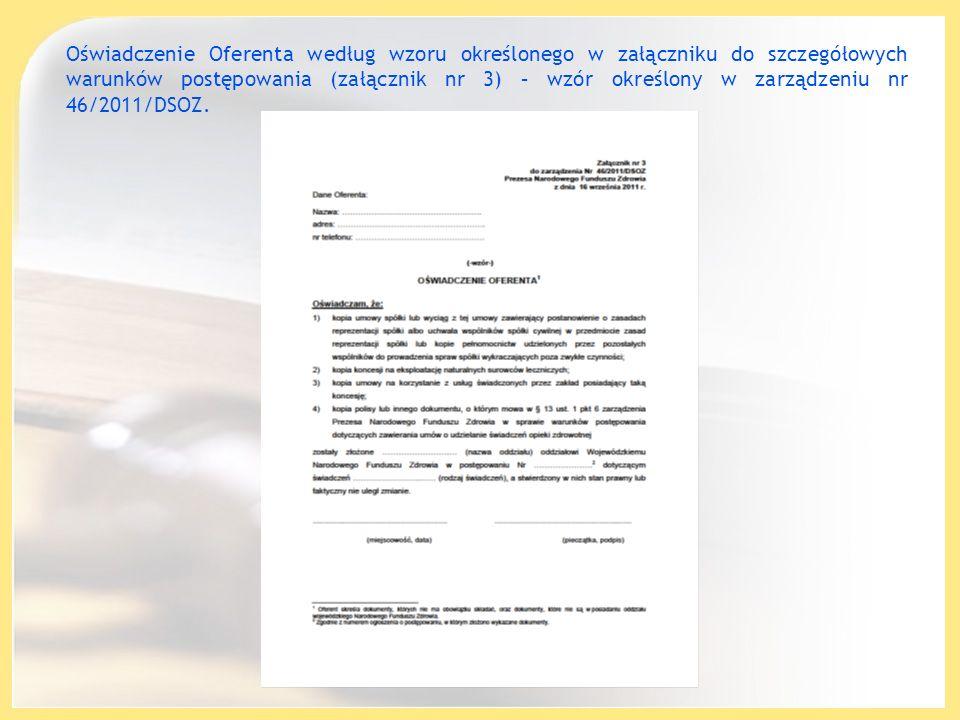 Oświadczenie Oferenta według wzoru określonego w załączniku do szczegółowych warunków postępowania (załącznik nr 3) – wzór określony w zarządzeniu nr