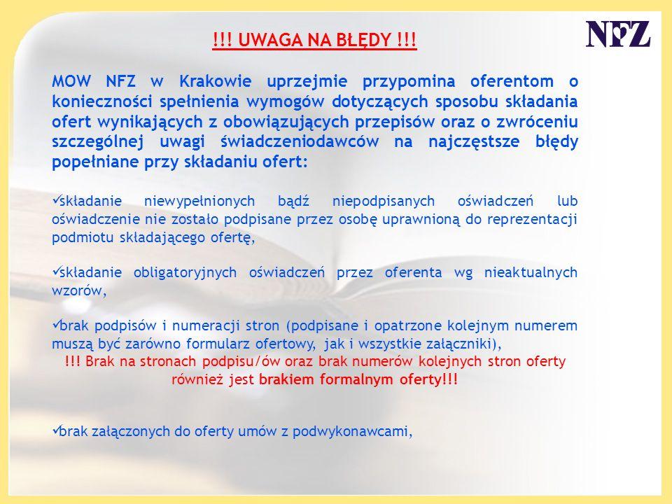 !!! UWAGA NA BŁĘDY !!! MOW NFZ w Krakowie uprzejmie przypomina oferentom o konieczności spełnienia wymogów dotyczących sposobu składania ofert wynikaj