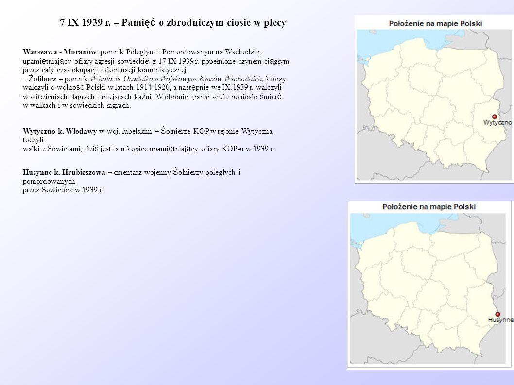 Warszawa - Muranów: pomnik Poległym i Pomordowanym na Wschodzie, upami ę tniaj ą cy ofiary agresji sowieckiej z 17 IX 1939 r. popełnione czynem ci ą g