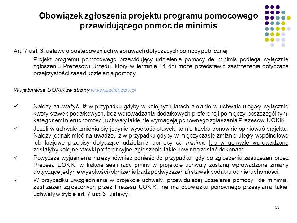 58 Obowiązek zgłoszenia projektu programu pomocowego przewidującego pomoc de minimis Art. 7 ust. 3. ustawy o postępowaniach w sprawach dotyczących pom